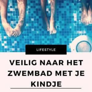 veilig zwembadbezoek met je kind mamameteenblog.nl