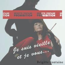 Je suis vieille et je vous... emmerde - Brigitte Fontaine