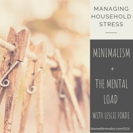 discuss the ways in which minimalism and the mental load intersect.