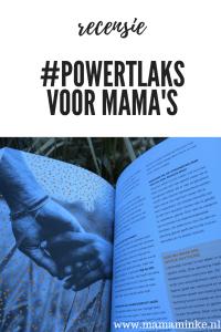 powertalks voor mama's boek dat je wil inspireren, bemoedigen vanuit de Bijbel en latern weten dat je niet de enige bent. Mijn recensie over dit boek voor jou!