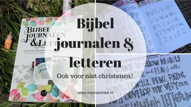 Recensie bijbel journalen en letteren. Een boek om te oefenen en te gebruiken als inspiratie voor je illustraties en handlettering. Ook voor niet christenen staat er veel bruikbare informatie en leuke voorbeelden in.