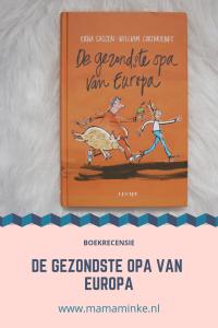 De gezondste opa van Europa, een boek voor kinderen over het belang van gezonde voeding. Een fijn boek om te lezen en zonder nadruk op afvallen en slank zijn.