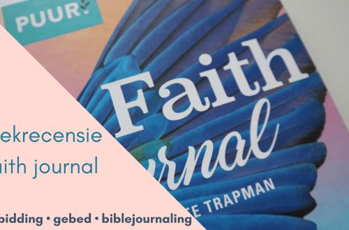 faith journal voor verdieping van je gebed en geloofsleven. Een aanvulling in je boekenkast.