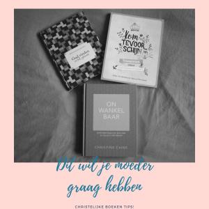 Cadeautips voor moederdag, een bijbel of christelijk boek. Van dure cadeautjes tot budgettips