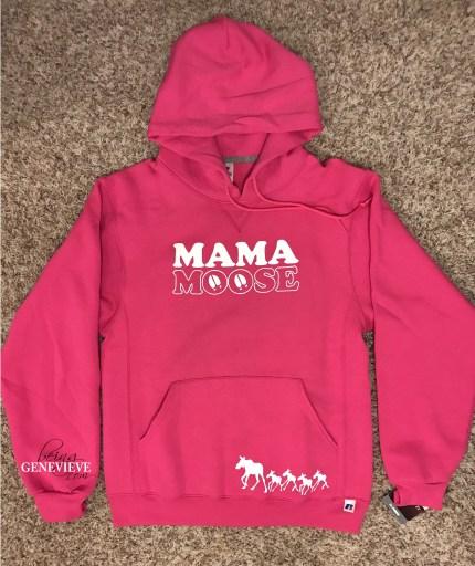 Mama Moose Hoodie