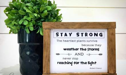 Stay Strong Farmhouse Sign