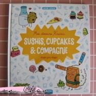 Mes dessins kawaii sushis, cupcakes et compagnie étape par étape