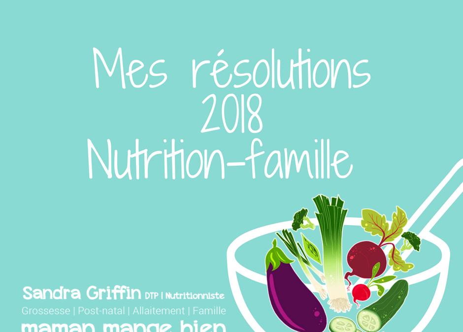 Objectifs 2018 pour l'alimentation familiale