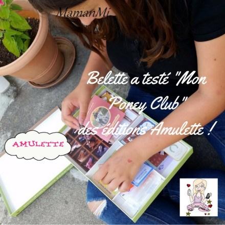 Belette a testé -Mon Poney Club-des éditions Amulette !