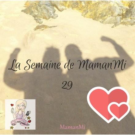La Semaine de MamanMi29
