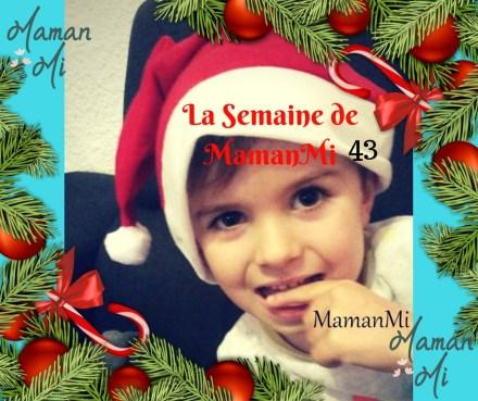 La Semaine de MamanMi 43
