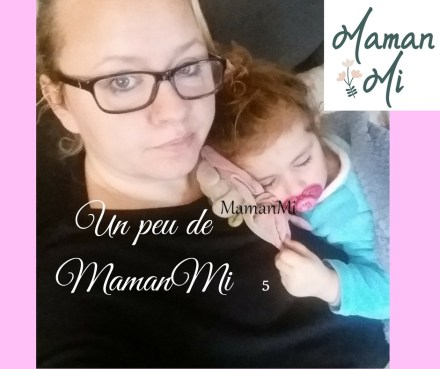 Un peu de MamanMi 5