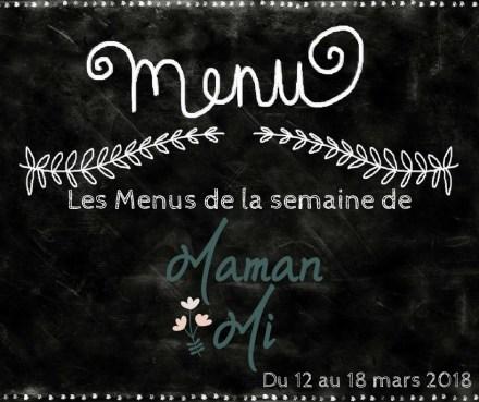 Les Menus de la semaine de MamanMi 10