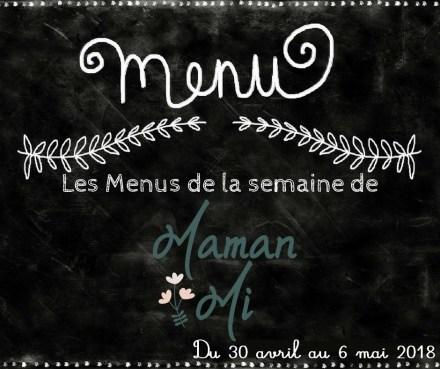 Les Menus de la semaine de MamanMi 17