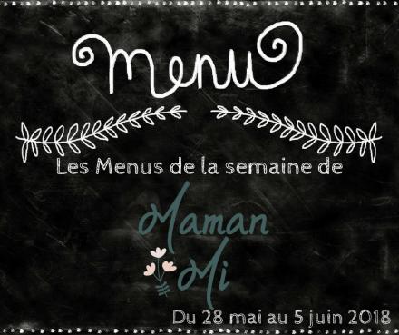 Les Menus de la semaine de MamanMi 21