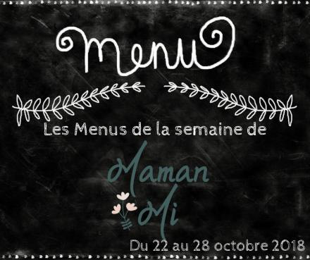 Les Menus de la semaine de MamanMi 40