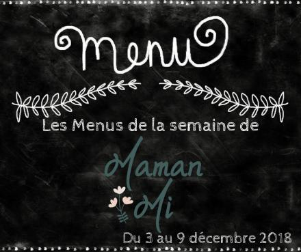 Les Menus de la semaine de MamanMi 46
