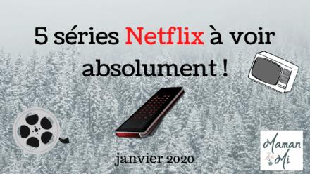 5 séries NETFLIX à voir absolument !