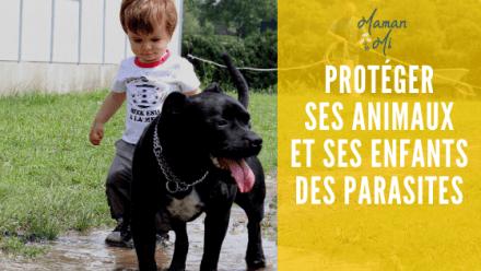 Protéger animaux enfants parasites