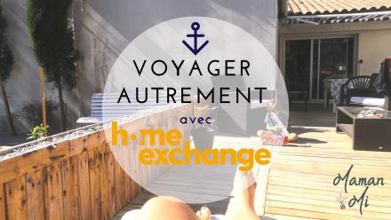 voyager homeexchange échange de maison mamanmi blog été 2020