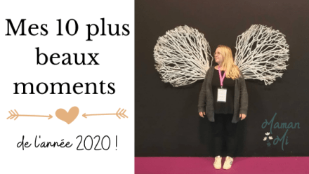 10 plus beaux moments 2020 mamanmi blog