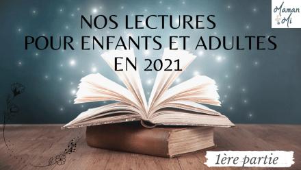 lecture enfants adultes 2021 1ere partie