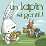 Un lapin si gentil [Chut les enfants lisent #12]
