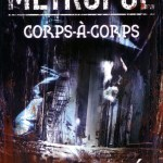 Chronique : Metropol, Tome 1 : Corps-a-Corps