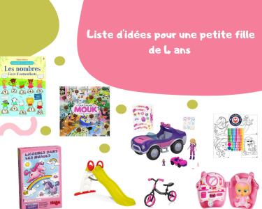 Top 10 des cadeaux pour les 4 ans d'une petite fille