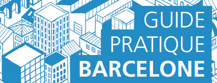 Guide Pratique de Barcelone