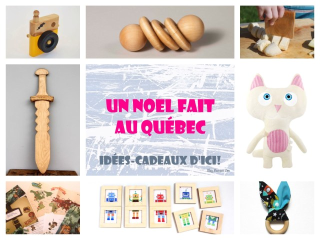 Un Noël fait au Québec, Idées-cadeaux d'ici! Blog Mamans Zen, Profession: Mamans à la maison