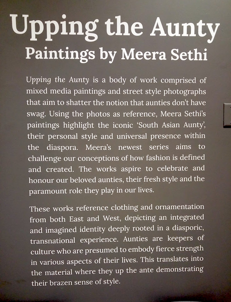 Upping The Aunty Exhibit Description by Meera Sethi at the Daniel Spectrum Centre for Social Innovation || Mamanushka.com