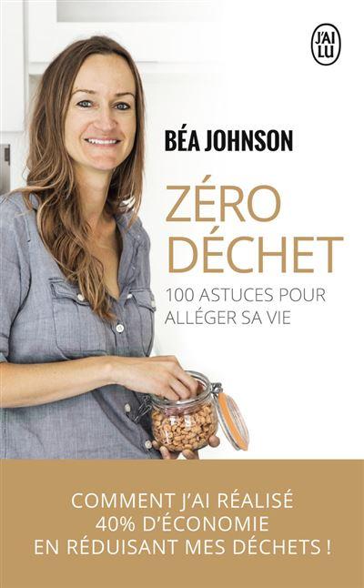 livre zéro déchet de Béa Johnson pour changer de mode de vie de consommation