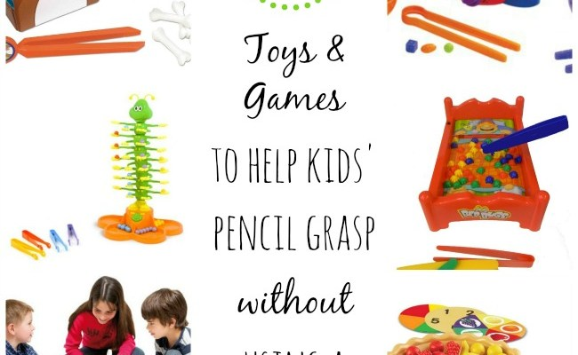 Toys To Help Kids Pencil Grasp Without Using A Pencil
