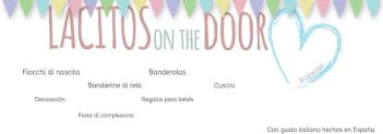 LACITOS ON THE DOOR. SORTEO