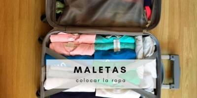 como colocar la ropa en la maleta