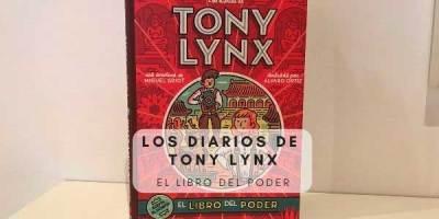 Los diarios de Tony Lynx, el libro del poder