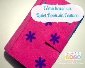 Cómo hacer un Quiet Book sin Costura