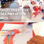 ideas divertidas para pintar con niños
