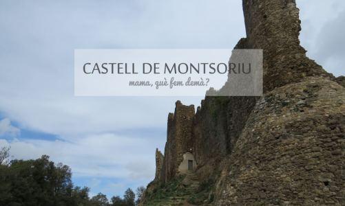 Ruta con niños hasta el Castell de Montsoriu