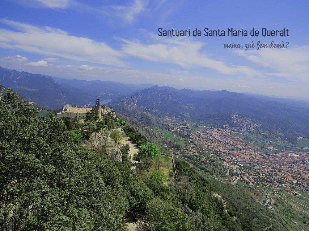 Vistas del Santuari de Santa Maria de Queralt, Berga y el pantano de la Balles