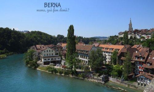 Berna, puerta de entrada a los alpes suizos