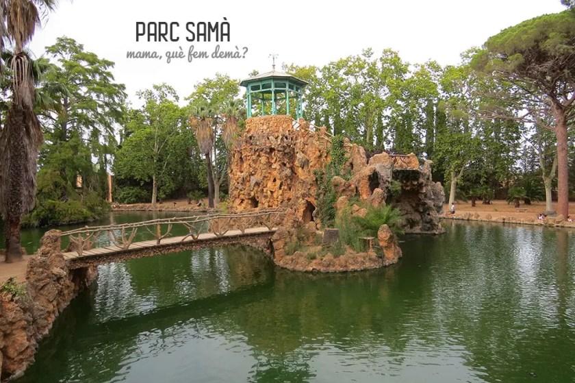 Lago y gruta del Parc Samà