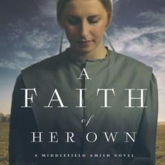 A Faith of Her Own by Kathleen Fuller