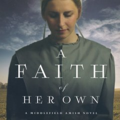 A Faith of Her Own by Kathleen Fuller