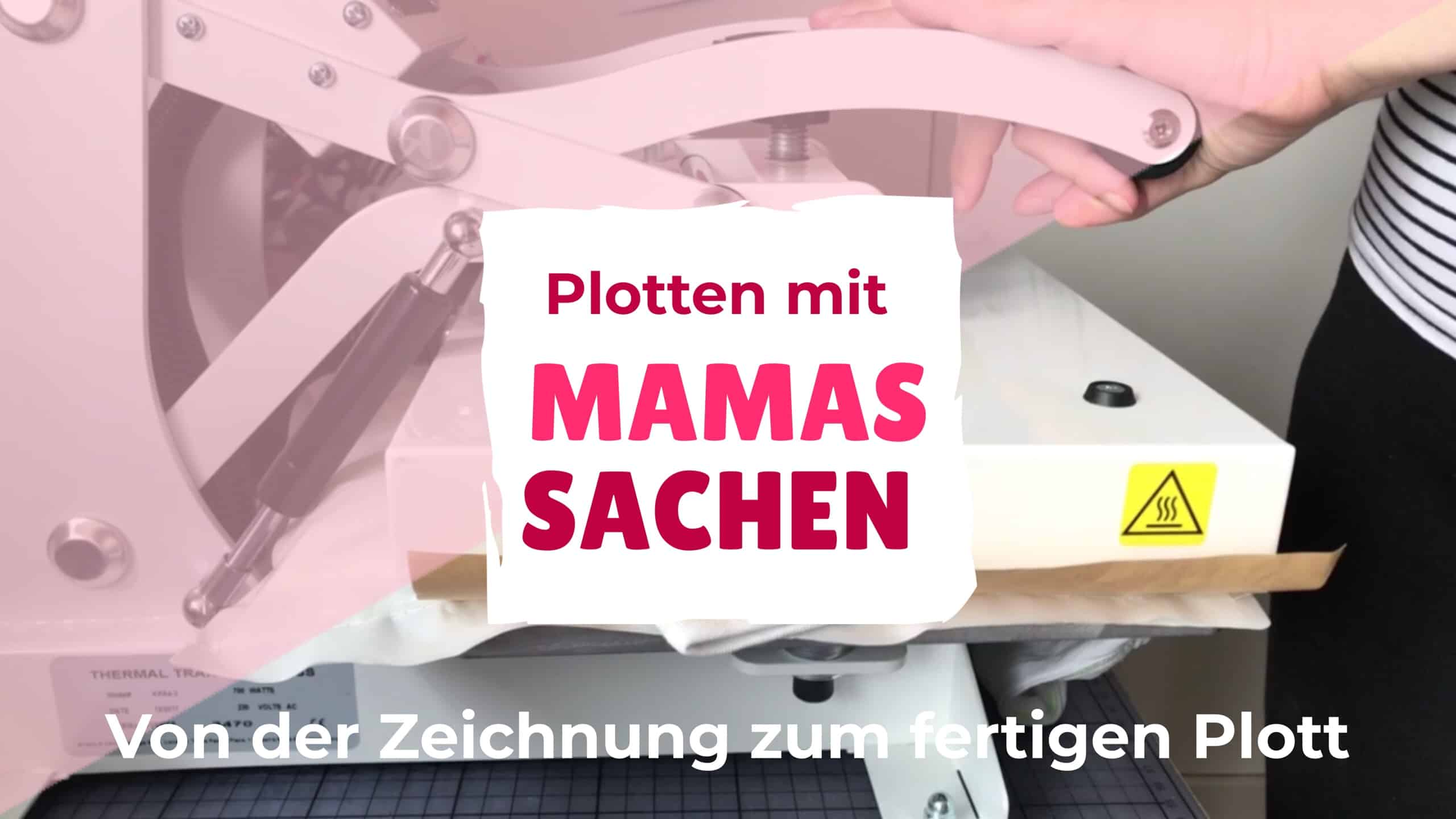 Wie entsteht eine Plotterdatei? Plotten mit Mamas Sachen, Plottbasics, Freebie, Plotterdatei, Materialien, Tipps