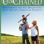 Parenting is One Tough Gig and Parenting Unchained