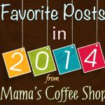 Favorite Posts from 2014 and Happy New Year!