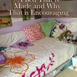 A Bed That is Made and Why That is Encouraging