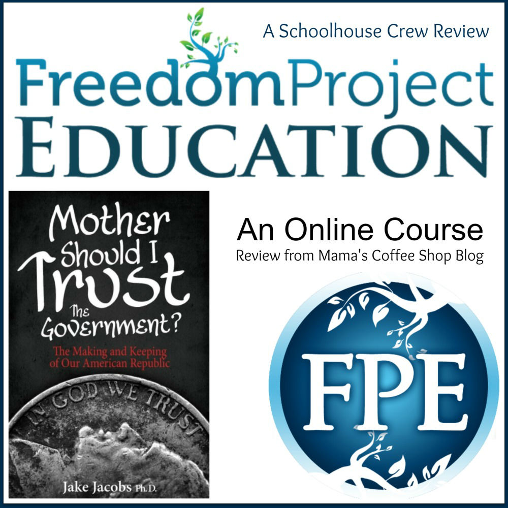 MamasCoffeeShop FreedomProject - An Online Course in American Government | A TOS Review